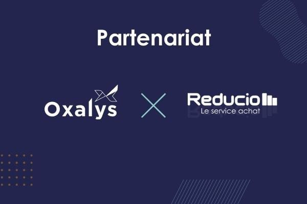Oxalys et Reducio renforcent leur partenariat et enrichissent leur service Reducio Direct d'optimisation des achats indirects pour les PME