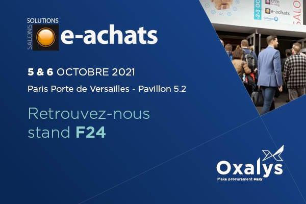 Oxalys sera présent au forum e-achats du 5 au 6 octobre 2021